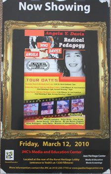 Unique poster for the film Radical Pedagogy. March 12, 2010. Angela Davis.