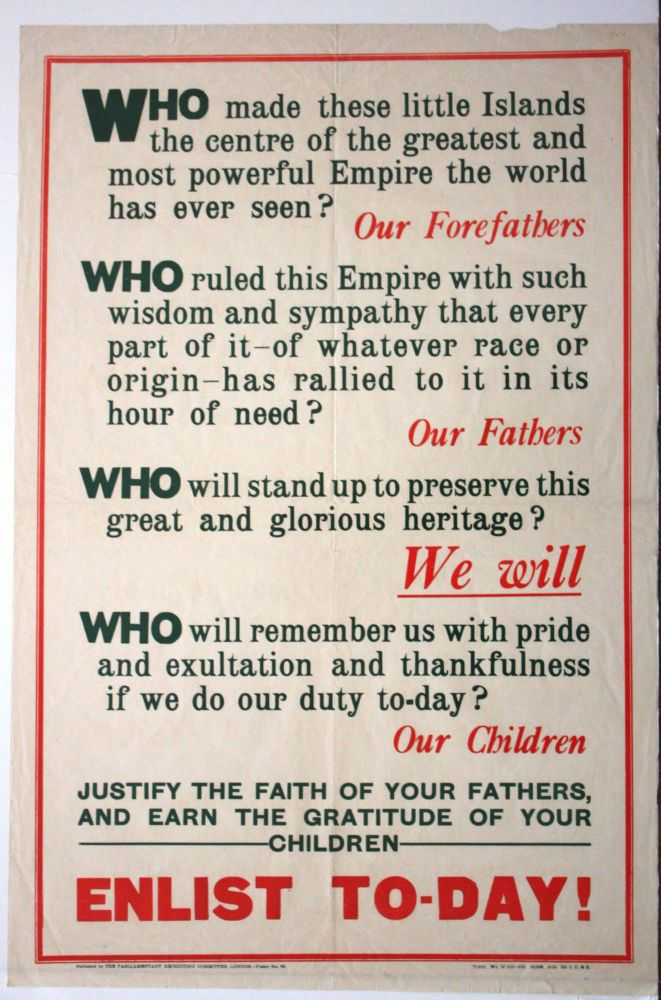 Enlist today: Who made these little islands the center of the greatest and most powerful Empire the world has ever seen? Poster No. 68. Parliamentary Recruiting Committee.