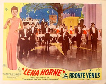 "Lena Horne in the Bronze Venus. (""the duke is Tops""). Lena Horne, Ted Toddy."