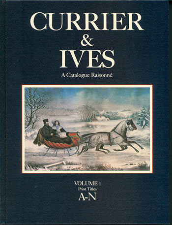 Currier and Ives: A Catalogue Raisonné. A Comprehensive Catalogue of the Lithographs of Nathaniel Currier, James Merritt Ives and Charles Currier, including Ephemera Associated with the Firm, 1834-1907. Gale Research: Frederick Ruffner Jr, Editior in chie.