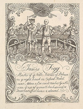 'James Figg | Master of ye Noble Science of Defence | on ye right hand in Oxford Road | near Adam & Eve court teaches Gentle- | men ye use of y[e] small backsword & |Quarterstaff at home & abroad'. William Hogarth, After. Engraved Formerly attributed to Joseph Sympson Jr, active British.