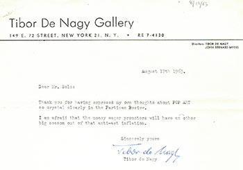 "Letter to Peter Selz regarding his article ""The Flaccid Art,"" a critique of Pop Art in the Partisan Review, Summer 1963. Signed. Tibor de Nagy."