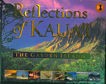 "Dust-jacket for ""Reflections of Kaua'i: The Garden Island."" Jim Wageman."