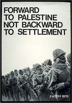 Forward to Palestine not Backward to Settlement. First Edition. Fateh.