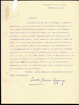 Letter from Count Georges Apponyi to Jacques Des Roches, (pseudonym of Jean-Gabriel Vacheron). Georges Apponyi, writer, recipient Jacques Des Roches, Jean-Gabriel Vacheron.