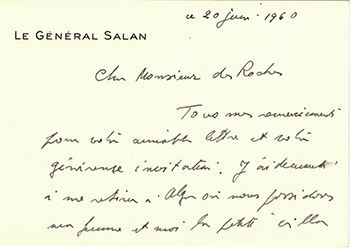 Note card from Le Général Raoul Salan to Vincent to Jacques Des Roches, (pseudonym of Jean-Gabriel Vacheron). Le Général Raoul Salan, recipient writer and Jacques Des Roches, writer, recipient Jacques Des Roches, Jean-Gabriel Vacheron.