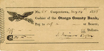 Check from James Fenimore Cooper to himself for $50. James Fenimore Cooper, 1789 1851.