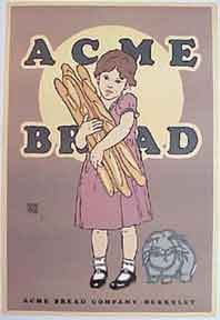 Acme Bread [poster]. David Lance Goines.