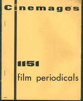 Cinemages: 1151 film periodicals. Gideon Bachmann.
