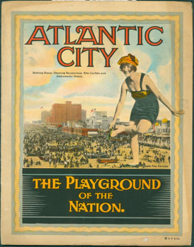 Atlantic City The Playground of the Nation. Atlantic City.