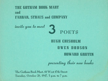 The Gotham Book Mart and Farrar, Straus and Company invite you to meet 3 poets. Hugh Chisholm, Howard Griffin, Owen Dodson.
