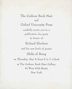 The Gotham Book Mart And Oxford University Press Cordially Invite You To A Publication Day Party In Honor Of Richard Eberhart And His New Book Of Poems Shifts Of Being Richard