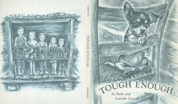 Dust Jacket only for Tough Enough. Ruth and Latrobe Carroll.