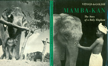 Dust Jacket only for Mamba-Kan. The Story Of A Baby Elephant. Vitold De Golish.