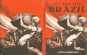 Dust Jacket only for Let's Read About Brazil. Stella Burke May.