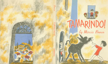 Dust Jacket only for Tamarindo! Marcia Brown.