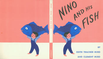 Dust Jacket only for Nino And His Fish. Edith Thacher Hurd, Clement Hurd, illustr.