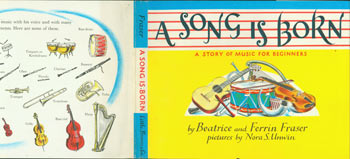 Dust Jacket only for A Song Is Born. A Story of Music for Beginners. Beatrice Fraser, Ferrin, Nora S. Unwin, illustr.