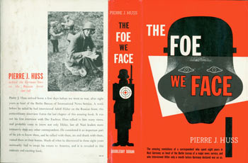 Dust Jacket only for The Foe We Face. Pierre J. Huss.