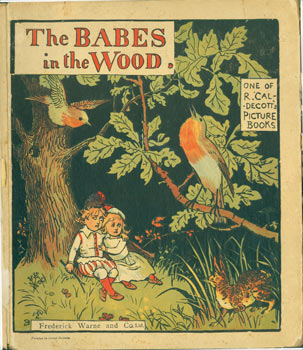 The Babes In The Wood. Randolph Caldecott.