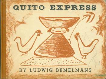 Quito Express. Ludwig Bemelmans.