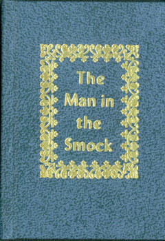 The Man In the Smock: From the Memoirs of an Ex-Girl Friday. Black Cat Press, Norman W. Forgue, Carla Harris, des.