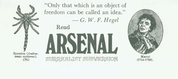"""""""Only that which is an object of freedom can be called an idea."""" -G. W. F. Hegel Read Arsenal Surrealist Subversion. Arsenal Surrealist Subversion, Franklin Rosemont, Chicago."""