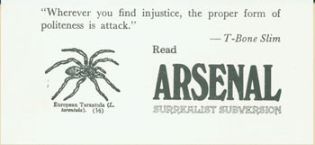 """""""Wherever you find injustice, the proper form of politeness is attack.'' --T-Bone Slim Read Arsenal Surrealist Subversion. Arsenal Surrealist Subversion, Franklin Rosemont, Chicago."""