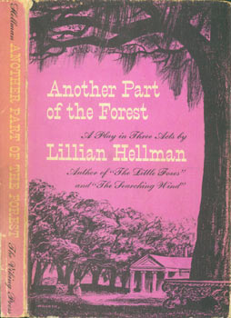 Dust Jacket for Another Part Of The Forest: A Play In Three Acts. Lillian Hellman, Robert Hallock, des.