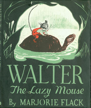 Dust Jacket only for Walter The Lazy Mouse. (Front Panel only). Marjorie Flack.