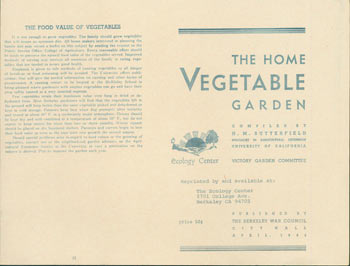 Home Vegetable Garden. Reprinted by The Ecology Center, Berkeley. H. M. Butterfield, compil.