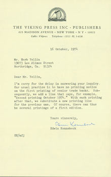 Typed letter, signed, Edwin Kennebeck (Viking Press) to Herb Yellin. October 16, 1974. RE: first editions. Edwin Kennebeck, Viking Press.