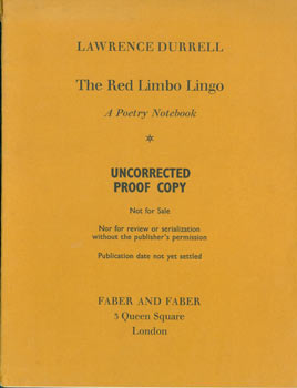 The Red Limbo Lingo. A Poetry Notebook. Signed Uncorrected Proof, signed by Durrell, presenation copy to Jeremy Mallinson. Lawrence Durrell.