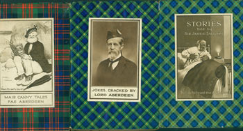 Set of Three Books: Mair Canny Tales Fae Aberdeen. Jokes Cracked By Lord Aberdeen (First Edition). Stories Told By Sir James Taggart. Allan Junior, Gregor McGregor, D. C. Eyles, Sir James Taggart, compil., illustr.