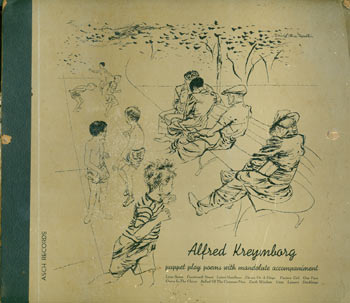 Alfred Kreymborg Puppet Play Poems With Mandolute. Asch Records # 554, 12 Inch 78 rpm Three Record Set. Alfred Kreymborg, Asch Records, David Stone Martin, illustr.