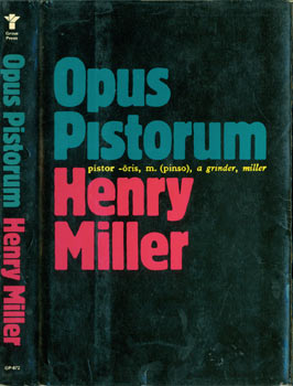 Dust Jacket for Opus Pistorum. Price $12.95 on flap inside cover. Henry Miller, Peter Morance, jacket design.