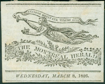 """The Montreal Herald, March 8, 1826 Emblem with Motto """"Animos Novitate Tenebo Ovid."""" The Montreal Herald."""