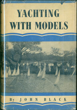 Yachting With Models: How To Build A Champion M Class Model Yacht. Original First Edition. John Black.