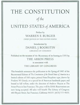 Prospectus for The Constitution of the United States of America. Published on the occasion of the Bicentenary of its framing in 1787 by The Arion Press in association with The Library Of Congress. Arion Press, The Library Of Congress, Warren G. Burger, Daniel J. Boorstin, pref., intro.