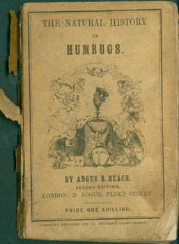 The Natural History Of Humbugs. Second Edition. Angus B. Reach.