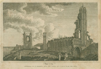 Ruins of the Cathedral of St. Andrews, With the Chapel of St. Rule From the West. Ashmore, D. Blackmore, illustr., engr., William.