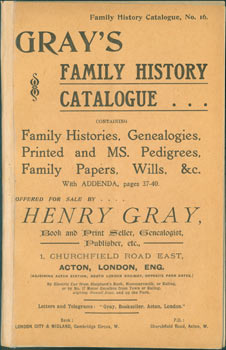 Gray's Family History Catalogue. Catalogue No. 16. Book Henry Gray, Genealogist Print Seller, etc, Publisher.
