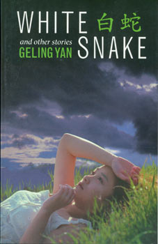 White Snake, And Other Stories. With Signed dedication by author on title page. First Edition. Geling Yan.