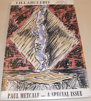 Lillabulero No. 12, Winter 1973. Paul Metcalf -- A Special Issue. Russell Banks, Paul Metcalf.