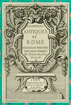 Edifices antiques de Rome = [Ancient Buildings of Rome]. Antoine Desgodetz.