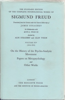 On the History of the Psycho-Analytic Movement / Papers on Metapsychology and Other Works. Sigmund Freud, James Strachey, Anna Freud, eds.