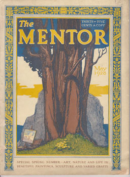 The Mentor. May 1928. Crowell Publishing Company, S. D. Moffat, New York.