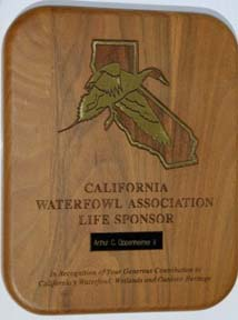California Waterfowl Association Life sponsor plaque. California Waterfowl Association