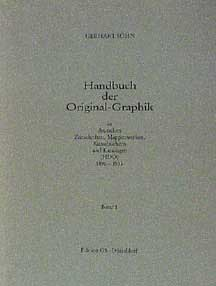 German Periodicals with Original Graphics, 1890-1933 = Handbuch der Original-Graphik in deutschen...