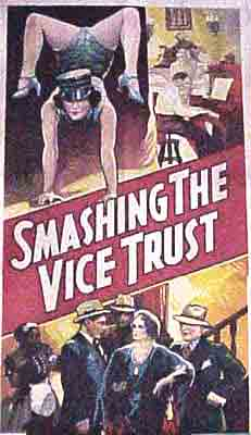 Smashing the Vice Trust. Willis Kent, Melville Shyer, Director
